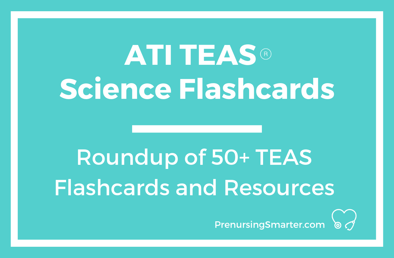 Ati Teas Science Flashcards   Prenursing Smarter - Free Printable Teas Practice Test