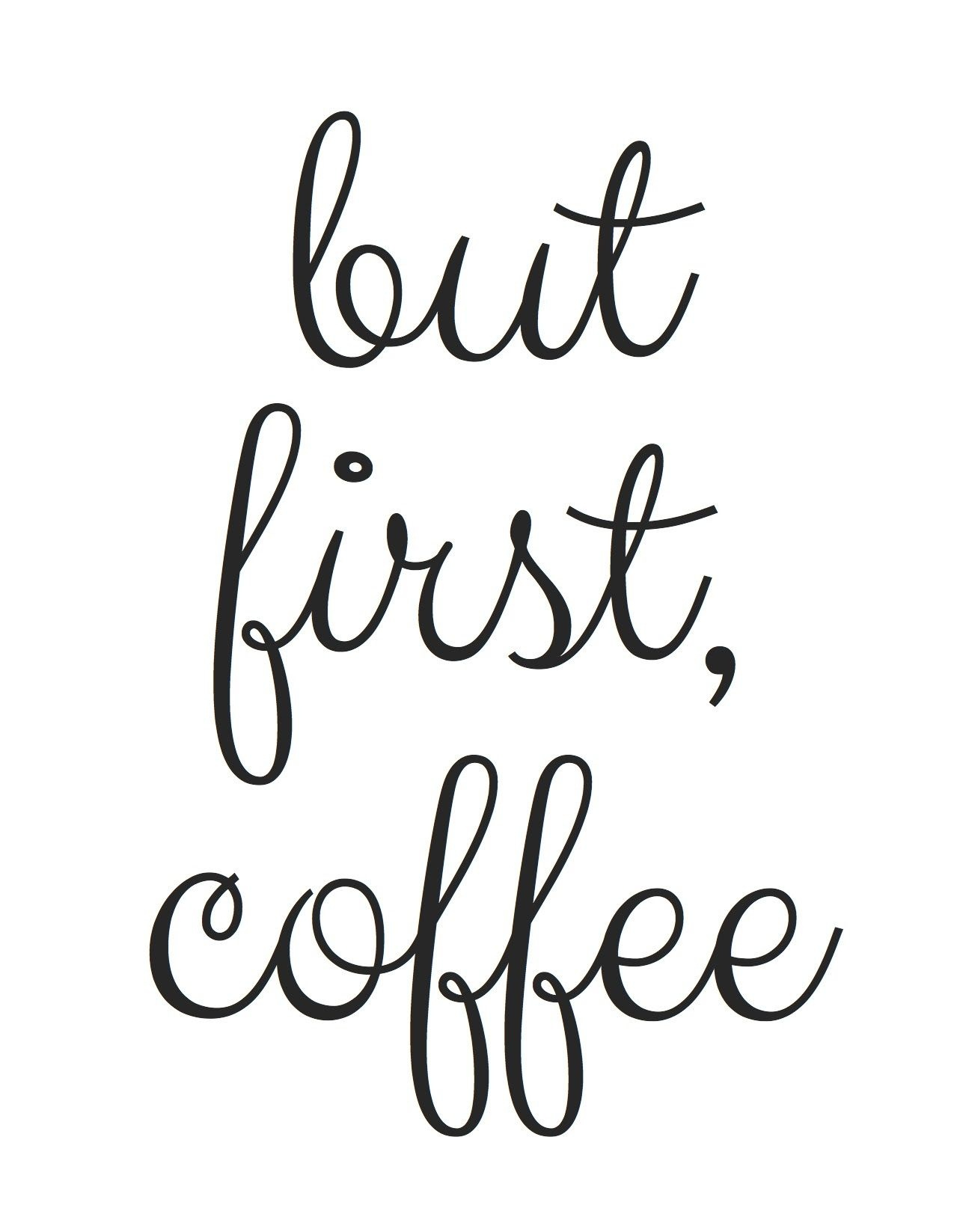 But First, Coffee - Free Printables In Your Inbox! | Make Instead Of - Free Printable Coffee Bar Signs