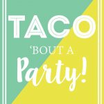 Diy Taco Holder And Free Taco Party Sign To Download | Free Party   Free Printable Taco Bar Signs
