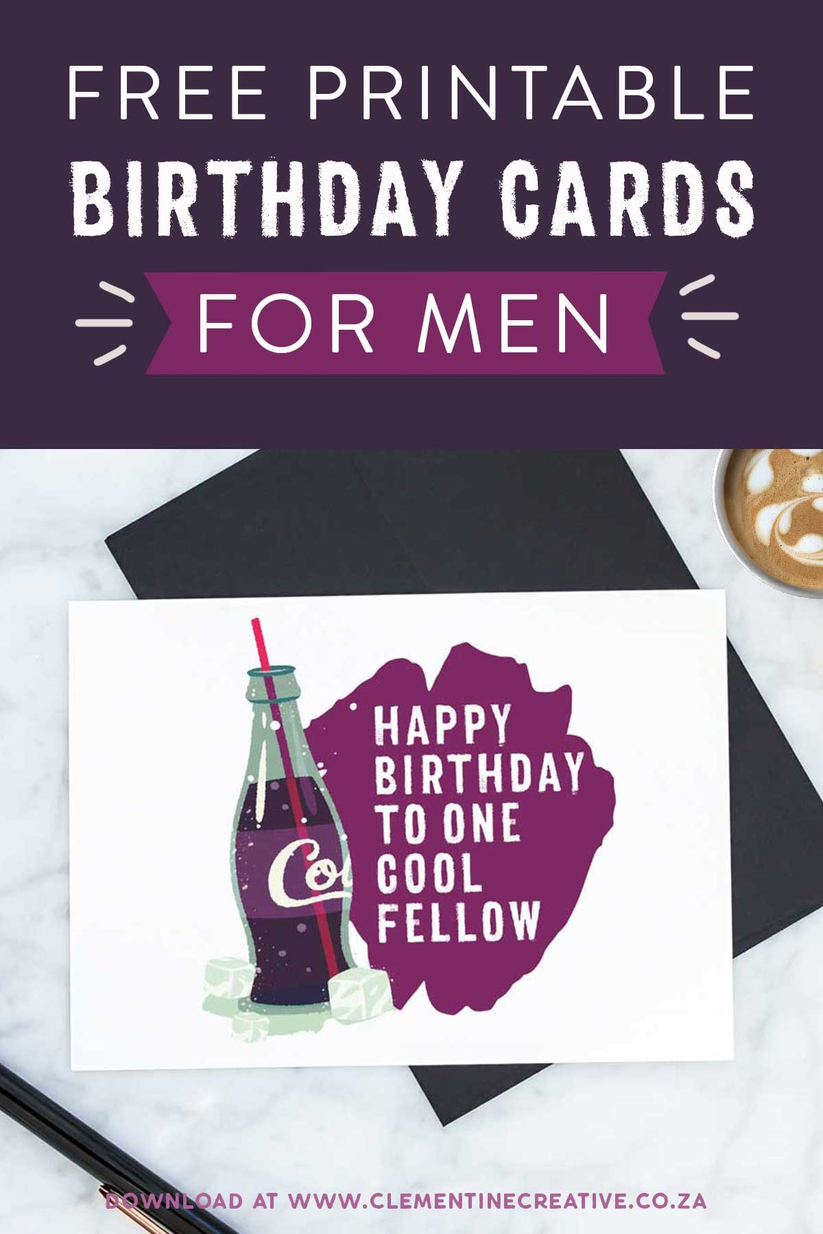Free Printable Birthday Cards For Him   Stay Cool - Free Printable Birthday Scrolls