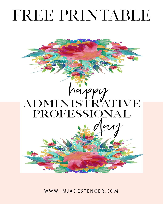 Free Printable: Celebrating Administrative Professional Day | I'm - Administrative Professionals Cards Printable Free