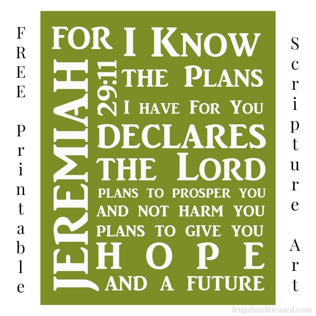 Free Printable Jeremiah 29:11 Scripture Art - Frugal & Focused - Jeremiah 29 11 Free Printable