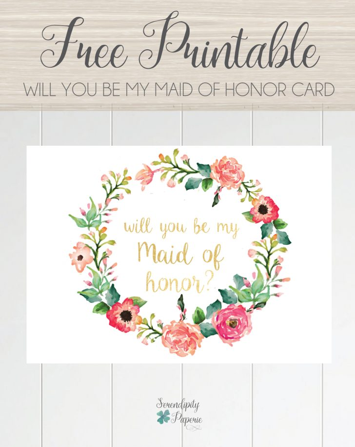 Free Printable Will You Be My Maid Of Honor Card