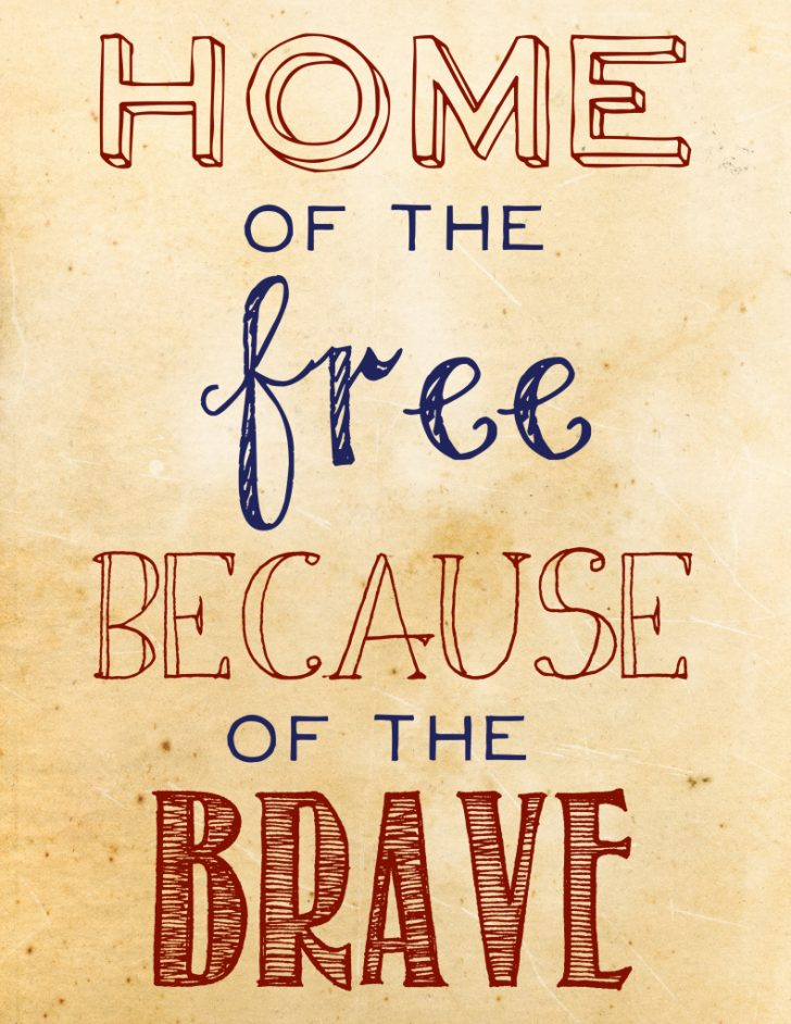 Home Of The Free Because Of The Brave Printable