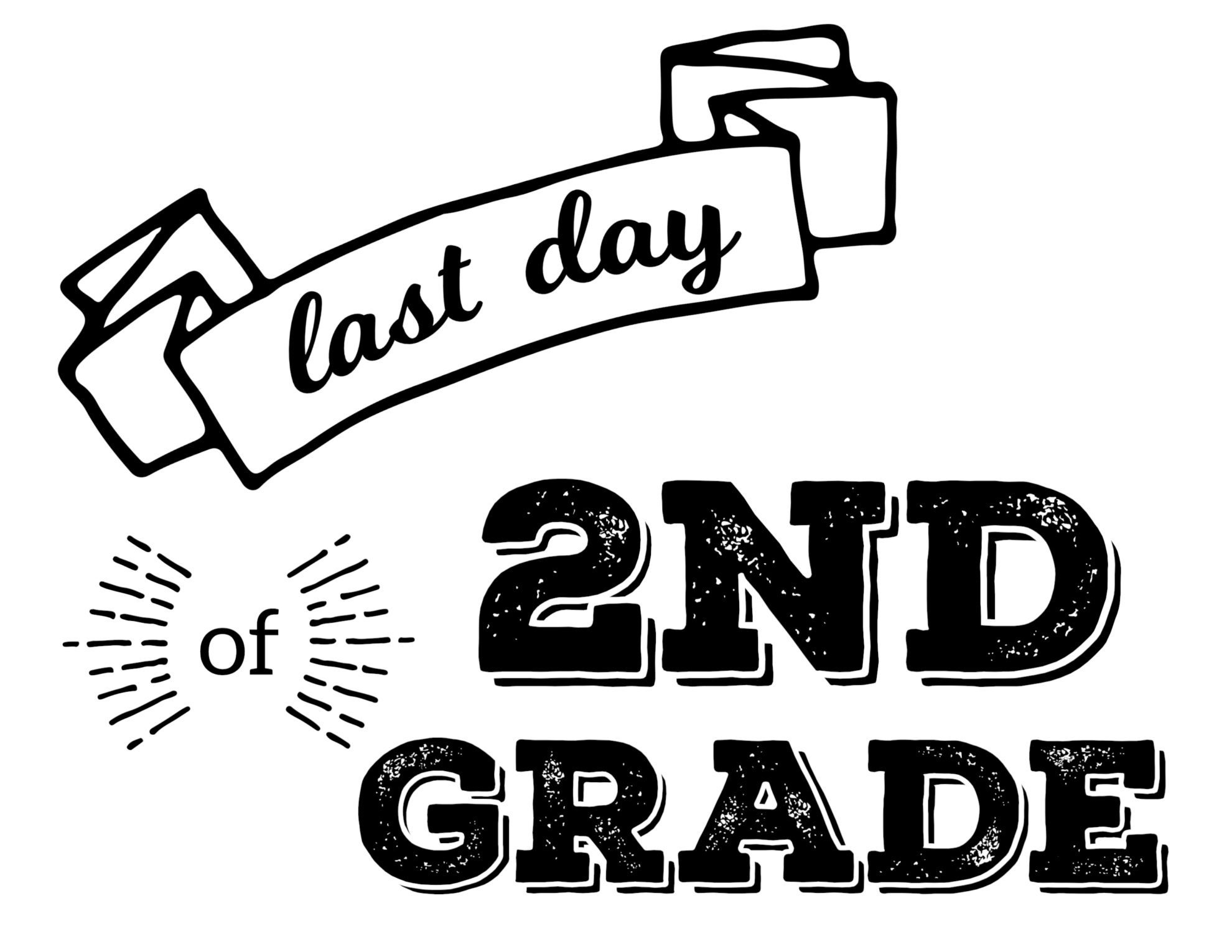 Last Day Of School Printable Signs - Paper Trail Design - First Day Of Second Grade Free Printable Sign