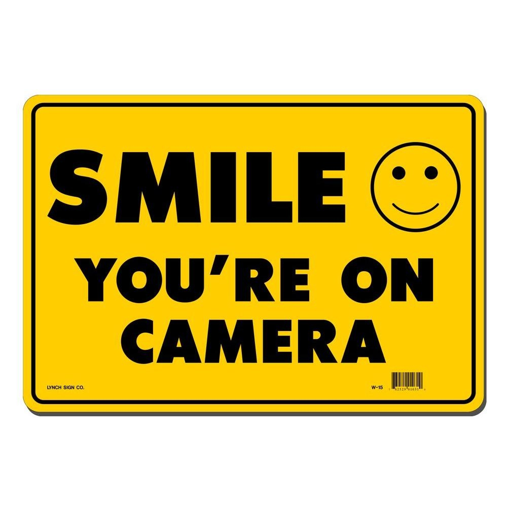 Lynch Sign 14 In. X 10 In. Smile You're On Camera Sign Printed On - Free Printable Smile Your On Camera Sign