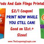 New Tide Pods Printable Coupon & Gain Flings Printable - Tide Coupons Free Printable