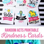 Random Acts Printable Kindness Cards   The Crafting Chicks   Free Printable Kindness Cards