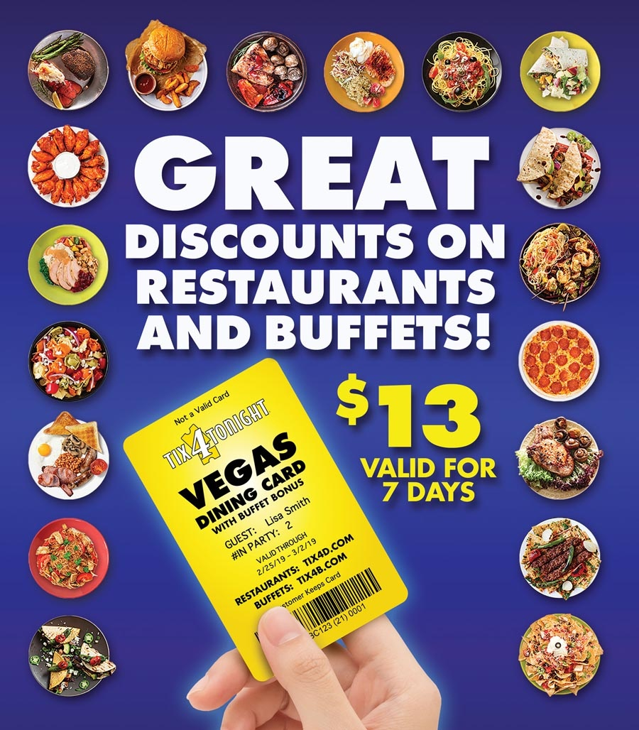 Save Every Time You Eat With The Vegas Dining Card From Tix4Tonight - Free Las Vegas Buffet Coupons Printable