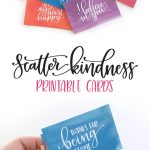 Scatter Kindness : Free Printable   Pretty Printables   Kindness   Free Printable Kindness Cards