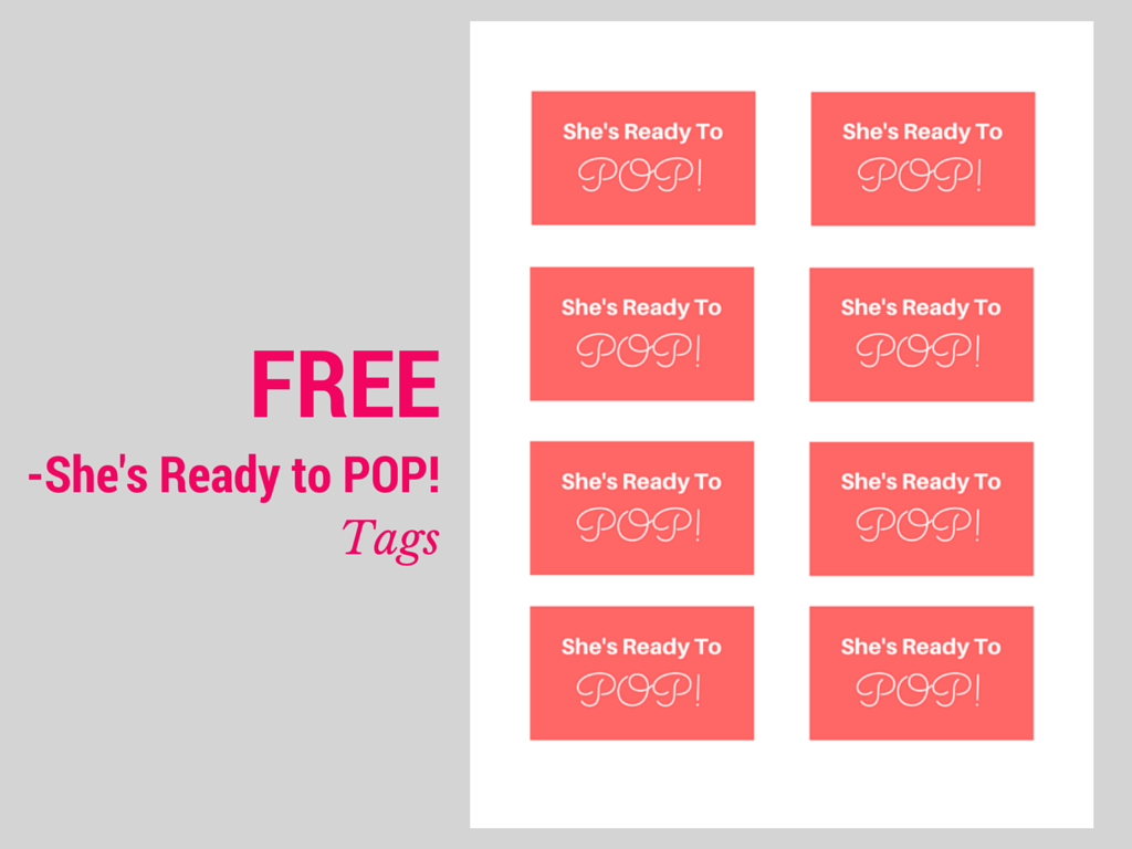 She's Ready To Pop Baby Shower Ideas, Decorations, Free Printable - Free Printable She's Ready To Pop Labels