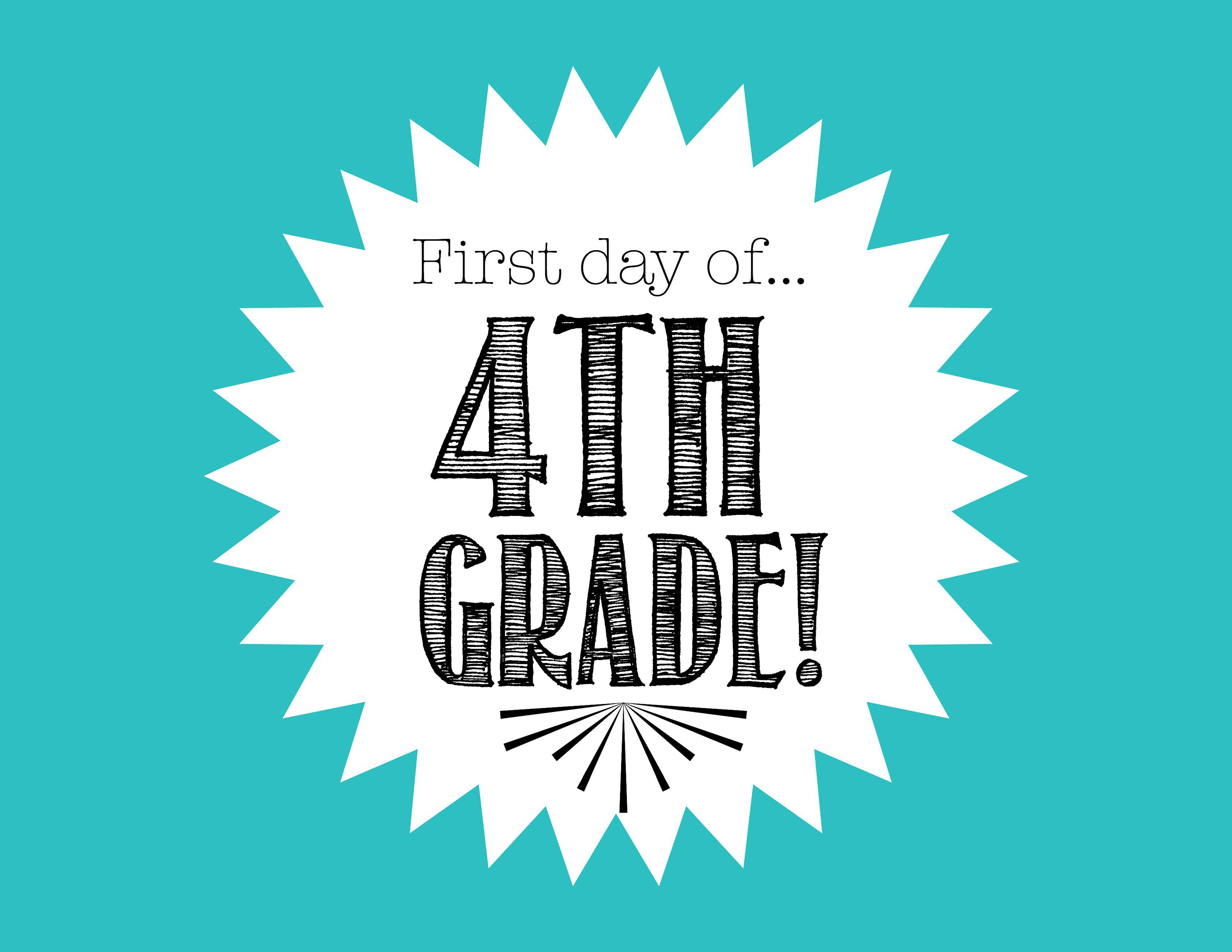 First Day Of 4Th Grade Free Back To School Printable - Freebies2Deals - First Day Of Fourth Grade Free Printable