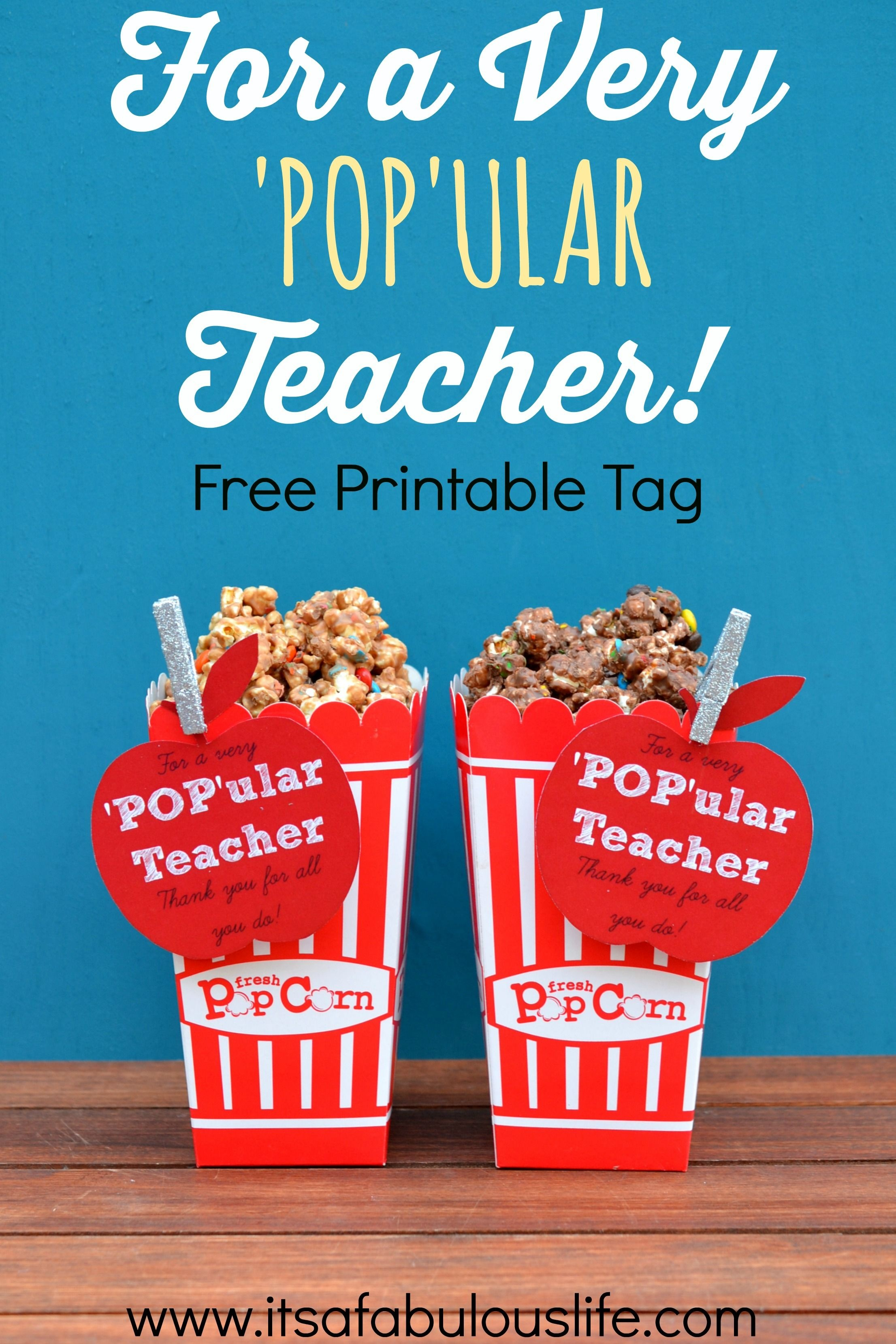 For A Very 'pop'ular Teacher Free Printable Tag For Teacher - Free Popcorn Teacher Appreciation Printable