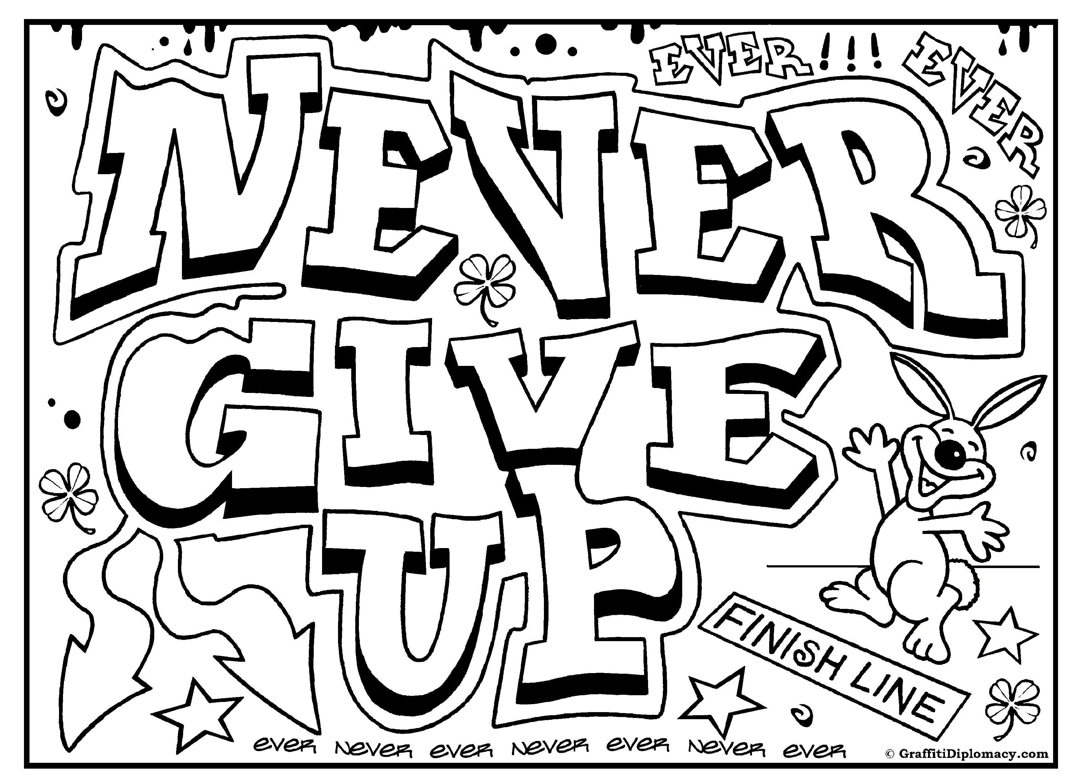 Never Give Up Graffiti, Free Printable Colouring Sheet   Free - Free Printable Coloring Pages On Respect