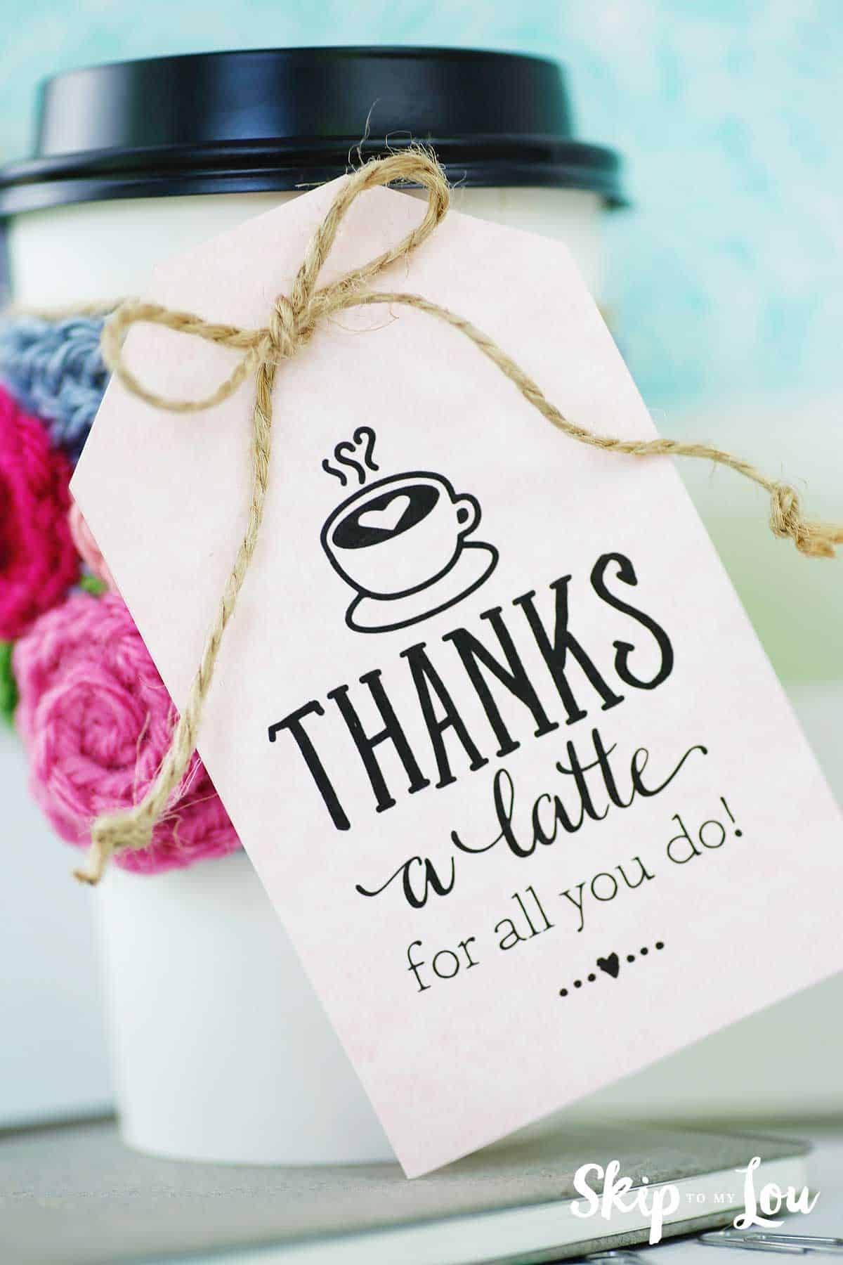 Thanks A Latte! Free Printable Gift Tags | Skip To My Lou - Thanks A Latte Free Printable Gift Tag
